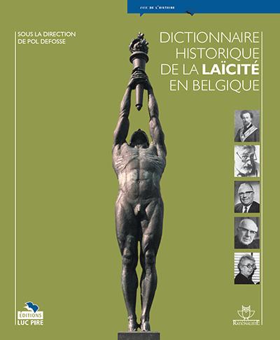 Dictionnaire historique de la laïcité en Belgique
