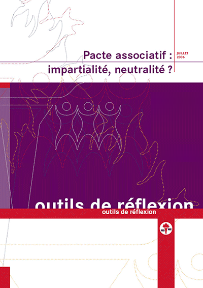 Pacte associatif: impartialité, neutralité?