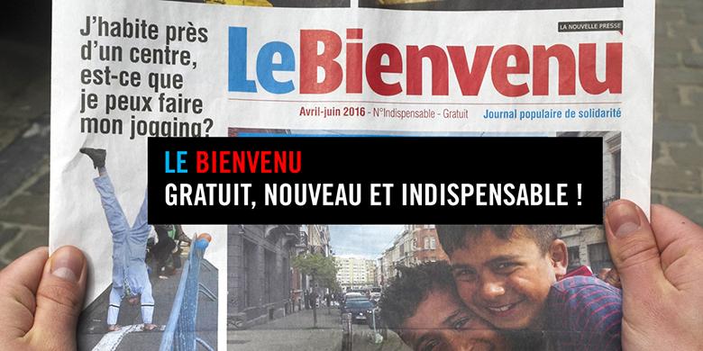 Le Bienvenu, journal populaire de solidarité, gratuit et indispensable