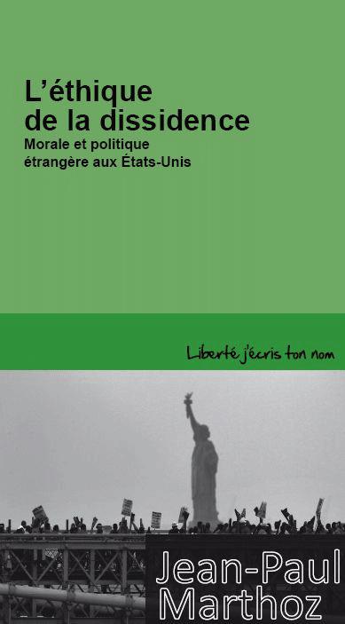 L'éthique de la dissidence