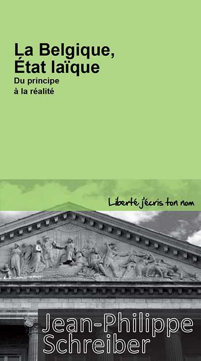 La Belgique, État laïque… ou presque