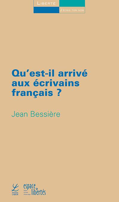 Qu'est-il arrivé aux écrivains français?