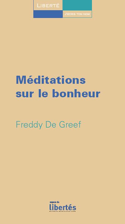 Méditations sur le bonheur