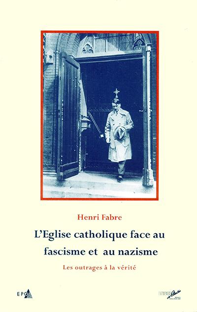 L'Église catholique façe au fascisme et au nazisme