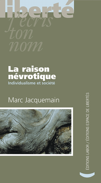 La raison névrotique