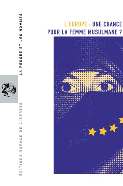 L'Europe: une chance pour la femme musulmane ?