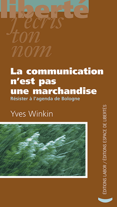 La communication n'est pas une marchandise