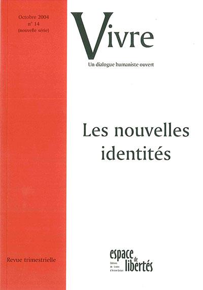 Les nouvelles identités