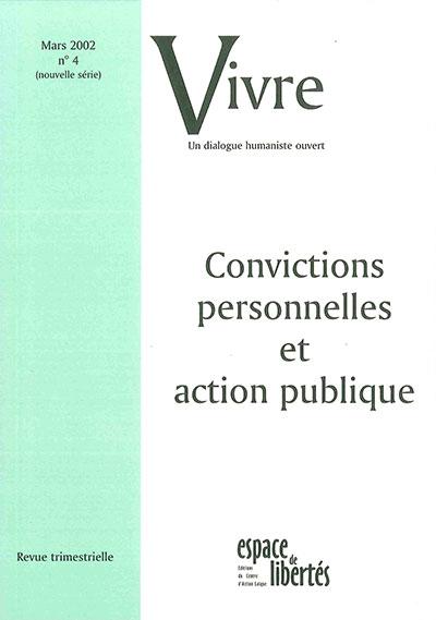 Convictions personnelles et action publique