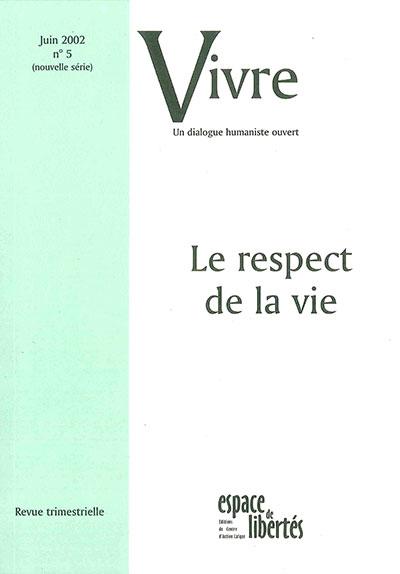 Le respect de la vie