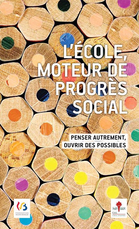 L'école, moteur de progrès social (2012, CAL Brabant wallon, couverture)