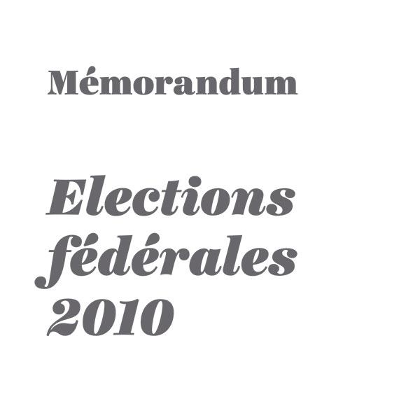 Mémorandum 2010 – Élections fédérales