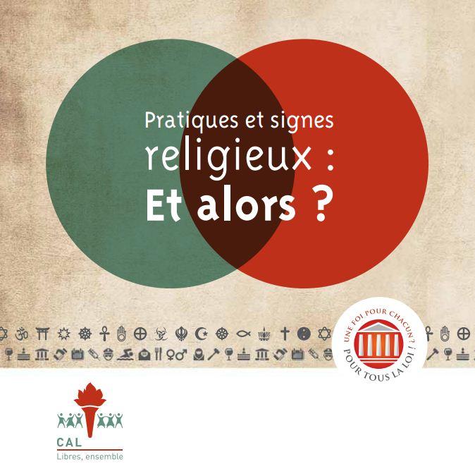 Pratiques et signes religieux: Et alors?