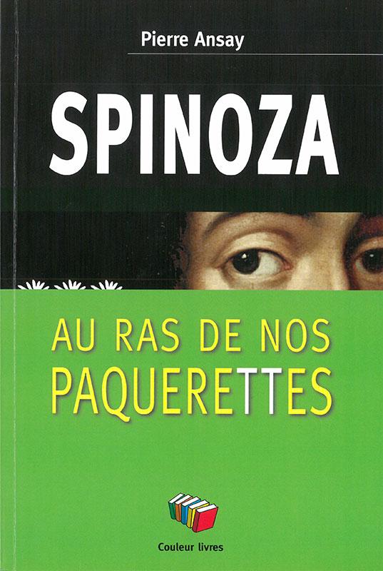 L'heure de Spinoza est arrivée!