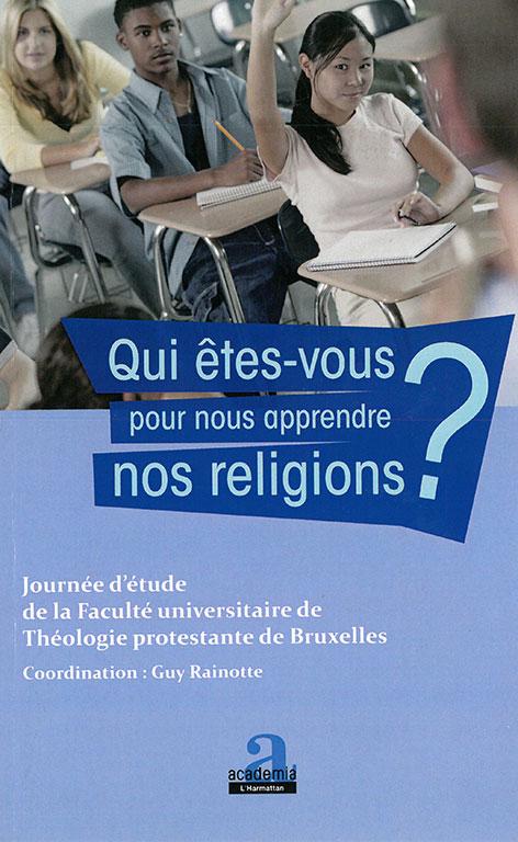 Qui êtes-vous pour nous apprendre nos religions?