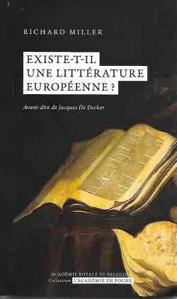 «Le roman est l'œuvre de l'Europe»