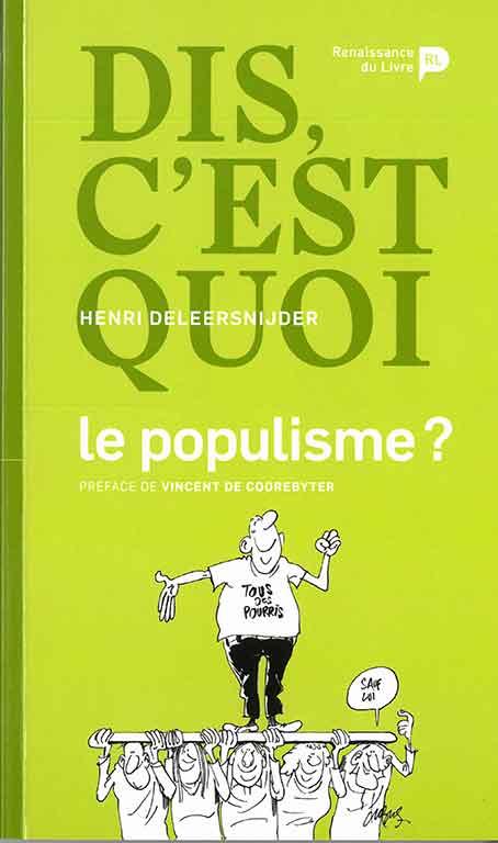 Dis p'pa, c'est grave le populisme?