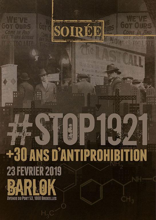 Soirée #STOP1921 + 30 ans d'antiprohibition
