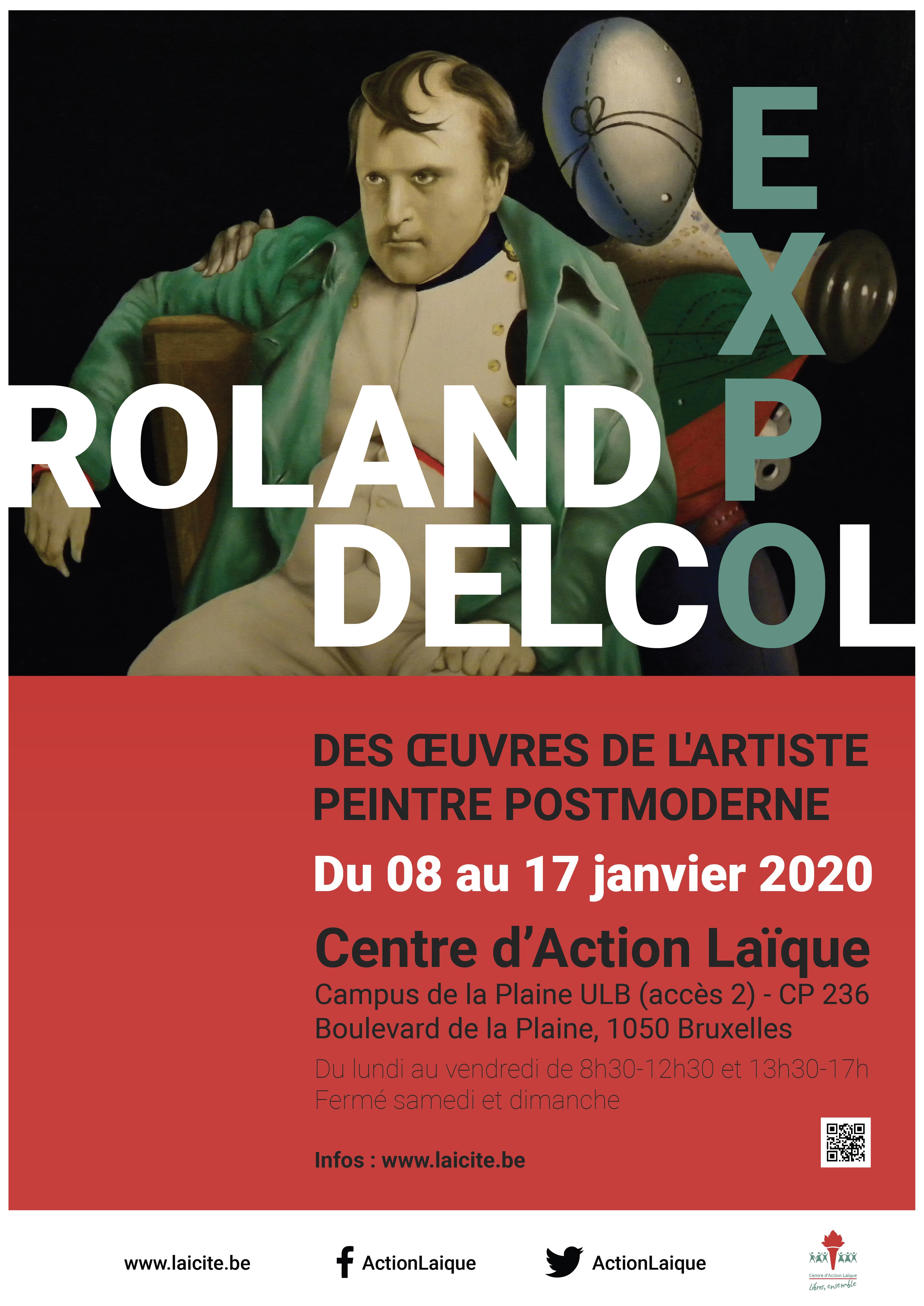 Exposition des œuvres de l'artiste peintre postmoderne, Roland Delcol
