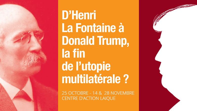 D'Henri La Fontaine à Donald Trump