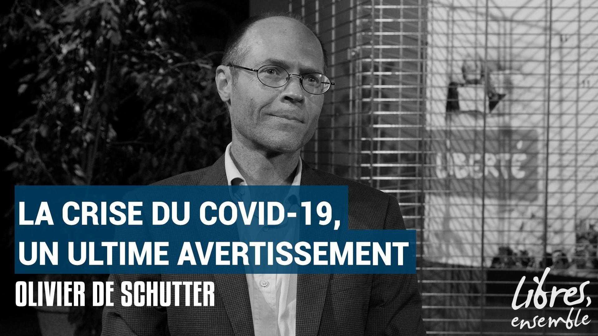 La crise du Covid-19, un ultime avertissement – Entretien avec Olivier De Schutter