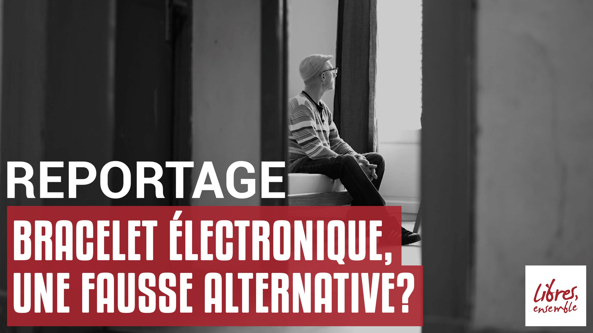 Bracelet électronique, une fausse alternative?