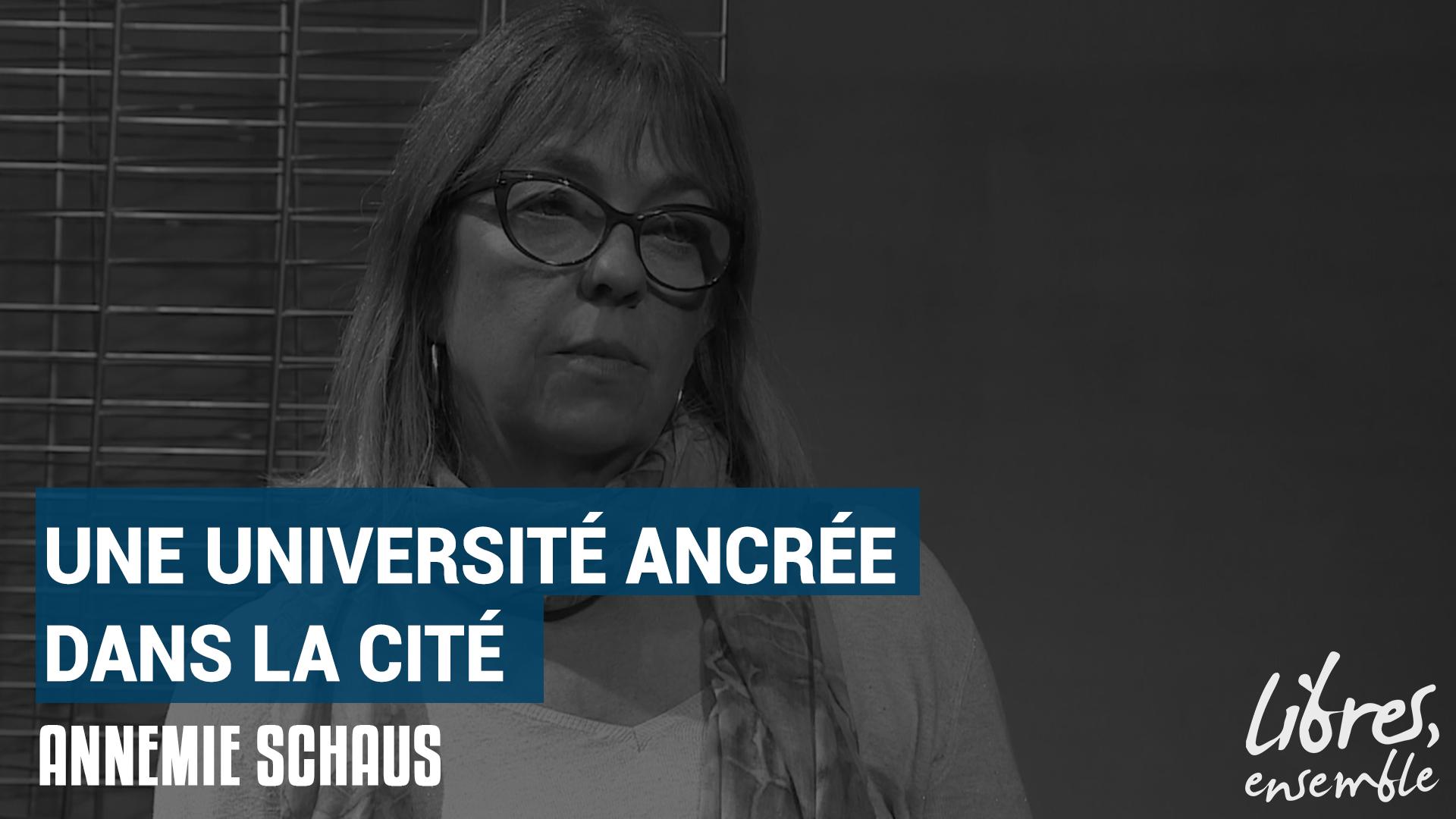 Une université ancrée dans la cité – Entretien avec Annemie Schaus