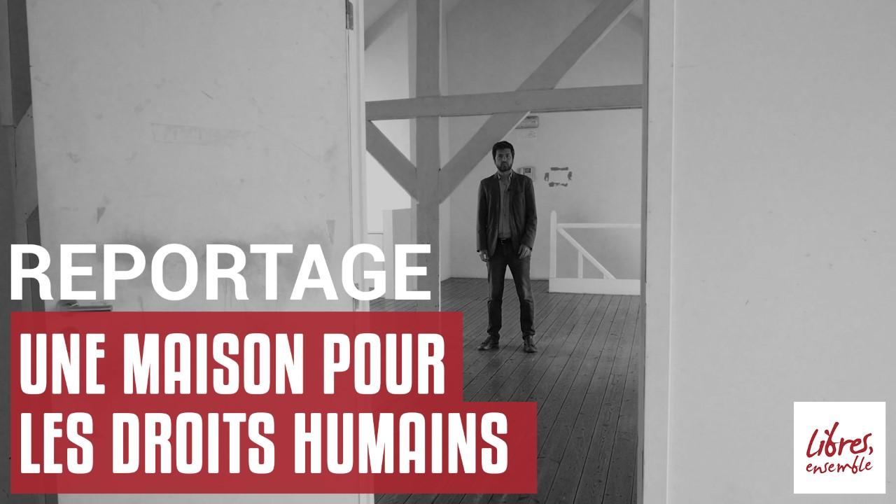 Une maison pour les droits humains