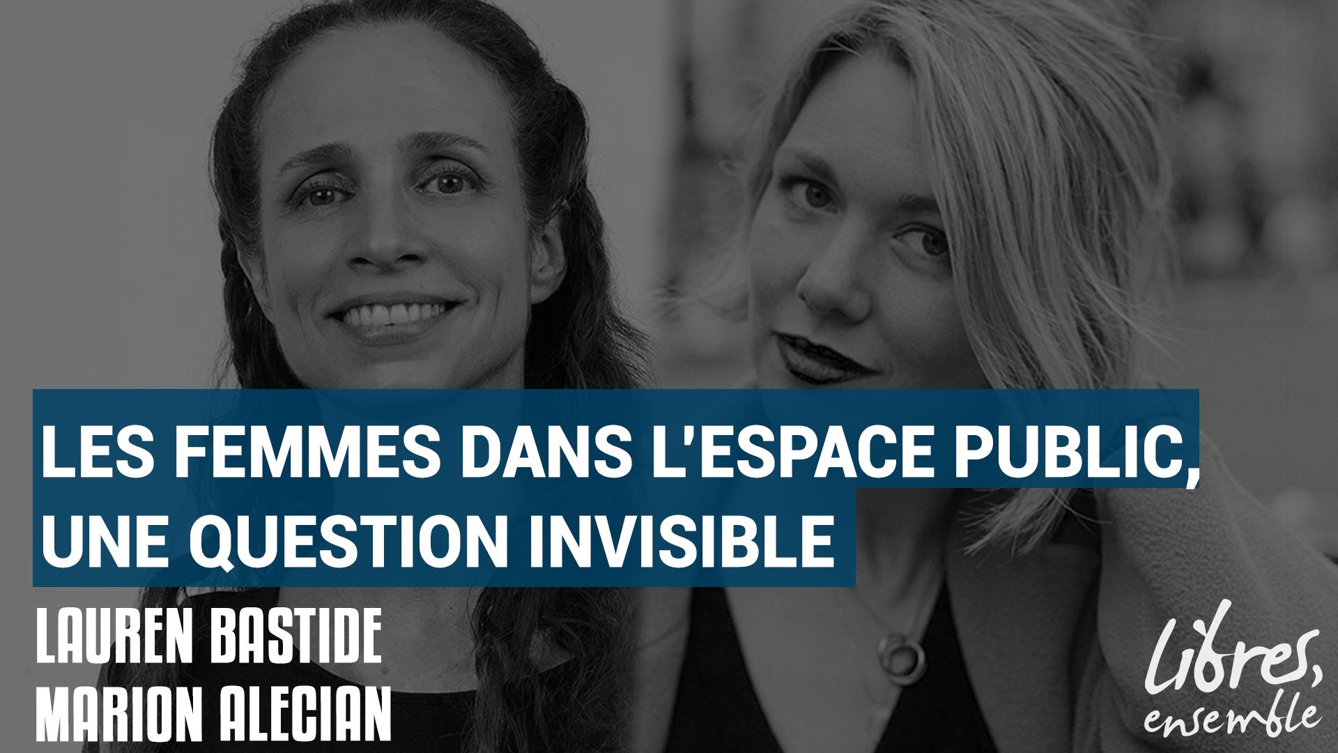 Les femmes dans l'espace public, une question invisible