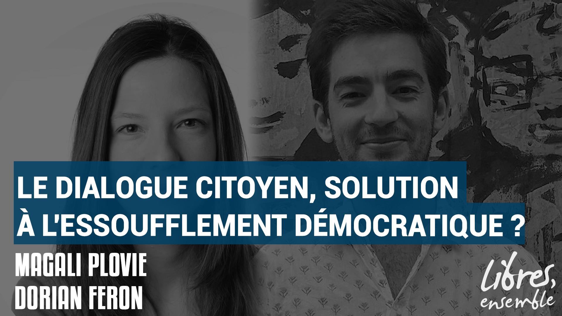 Le dialogue citoyen, solution à l'essoufflement démocratique ?