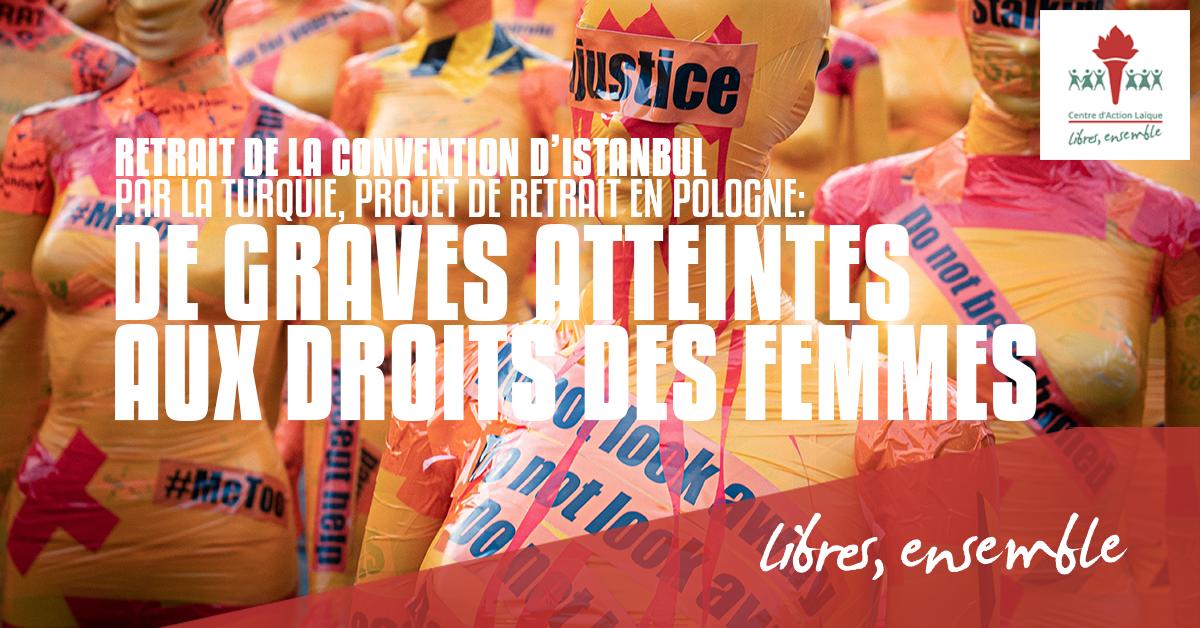 Retrait de la Convention d'Istanbul par la Turquie, projet de retrait en Pologne: de graves atteintes aux droits des femmes