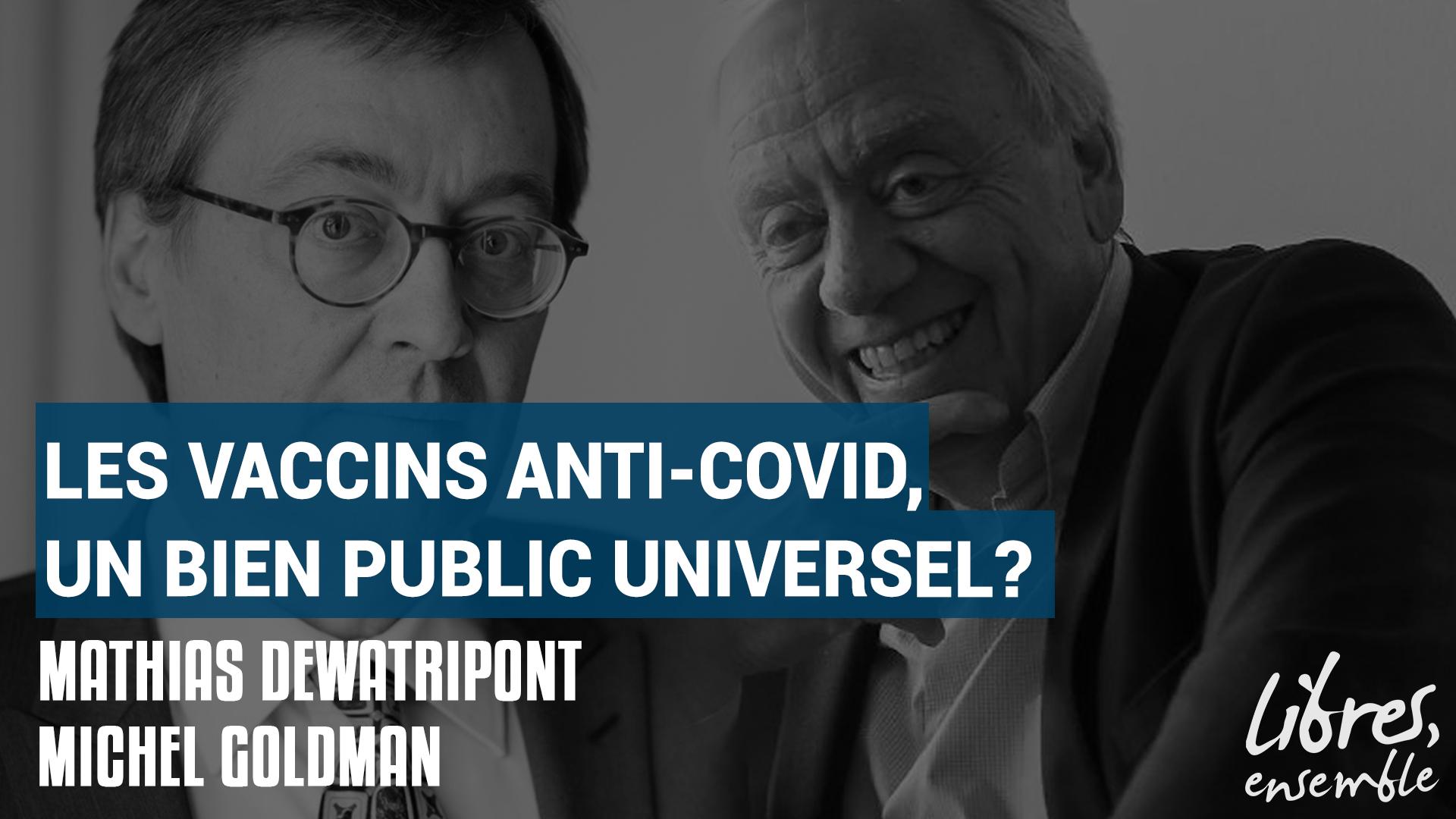 Les vaccins anti-Covid, un bien public universel?