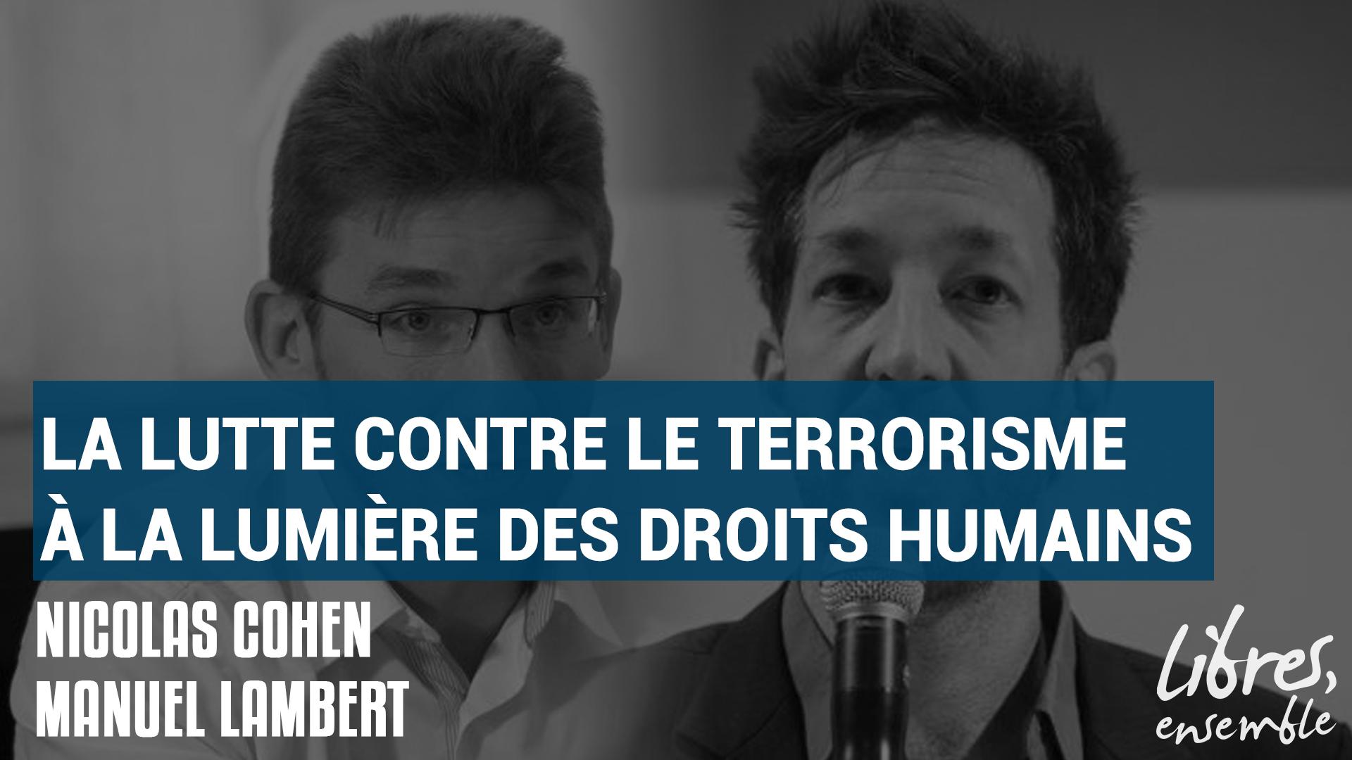 La lutte contre le terrorisme à la lumière des droits humains