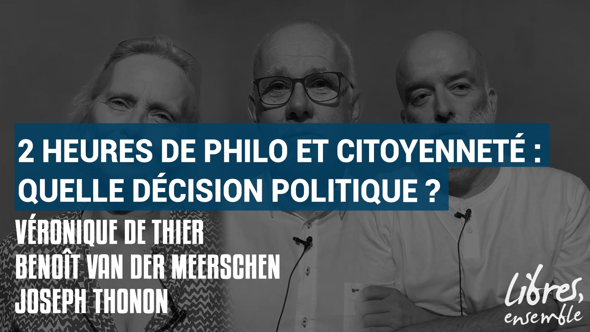 2 heures de philo et citoyenneté : quelle décision politique ?