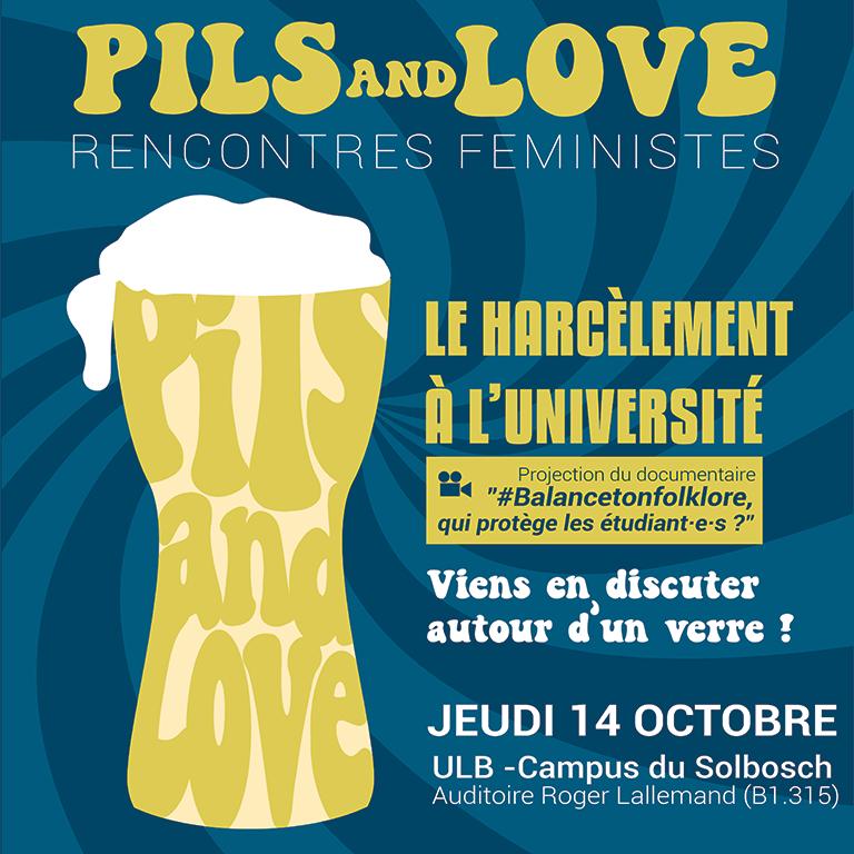 Pils & Love: rencontres féministes (3/3)   Le harcèlement à l'université