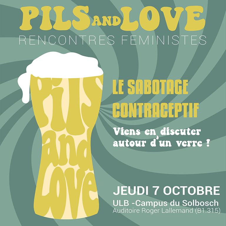 Pils & Love: rencontres féministes (2/3)   Le sabotage contraceptif