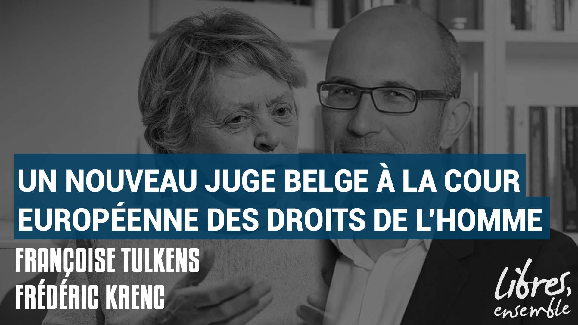 Un nouveau juge belge à la Cour européenne des droits de l'Homme
